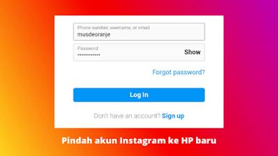 Cara Memindahkan Akun Instagram Dari HP Lama Ke HP Baru
