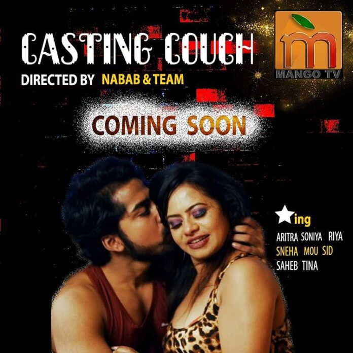 Casting Couch Web Series (2020) Mango TV: Cast, All Episodes, Watch Online