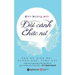 Cuốn Sách Mang Đến Cho Phụ Nữ Hiện Đại Nhân Sinh Quan Mới Mẻ, Cổ Vũ Phụ Nữ Sống Hạnh Phúc Và Yêu Thương Bản Thân: Đôi Cánh Chức Nữ ebook PDF EPUB AWZ3 PRC MOBI