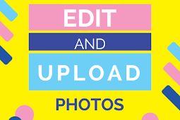 How to edit and upload photos