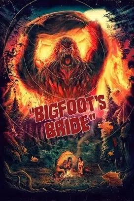 فيلم Bigfoot's Bride 2021 مترجم اون لاين