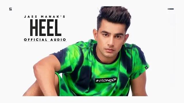 Jass Manak Song Heel Lyrics | Geet MP3 | Sharry Nexus
