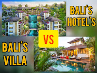 What to choose: Bali villas or Bali Hotels