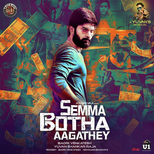 Semma Botha Aagatha,Semma Botha Aagatha Mp3,Semma Botha Aagatha Songs