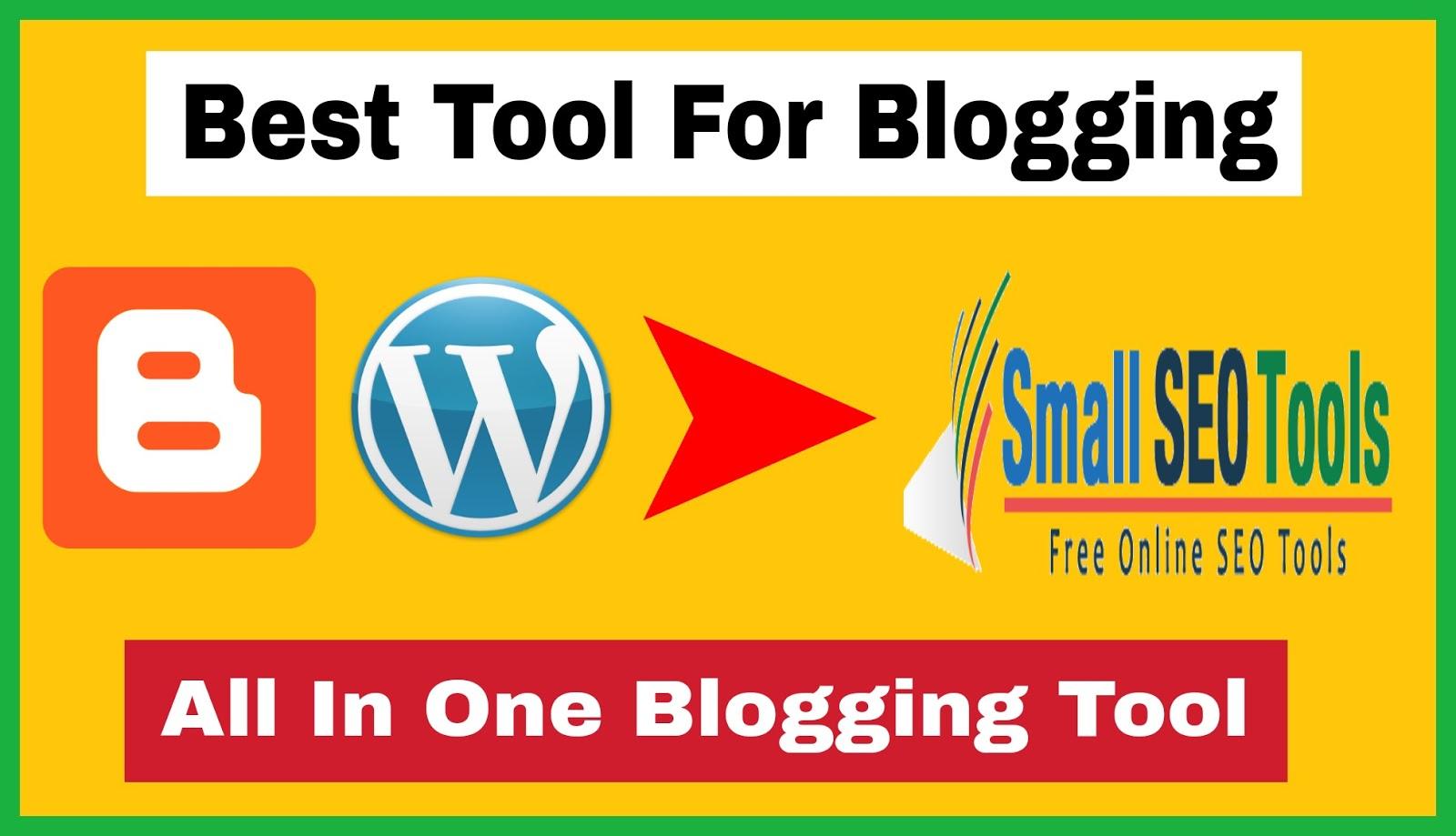 Best Tool For Blogging