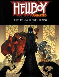 Hellboy Animated: The Black Wedding
