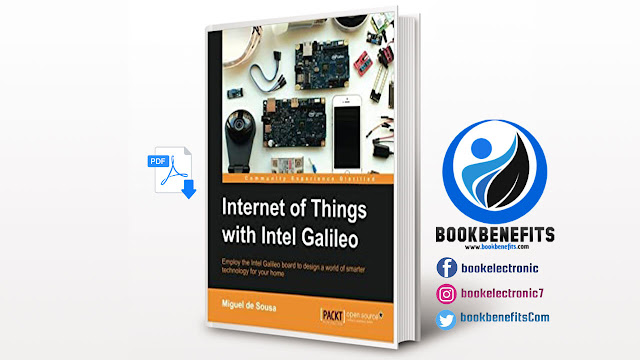 Free Download Internet of Things with Intel Galileo pdf