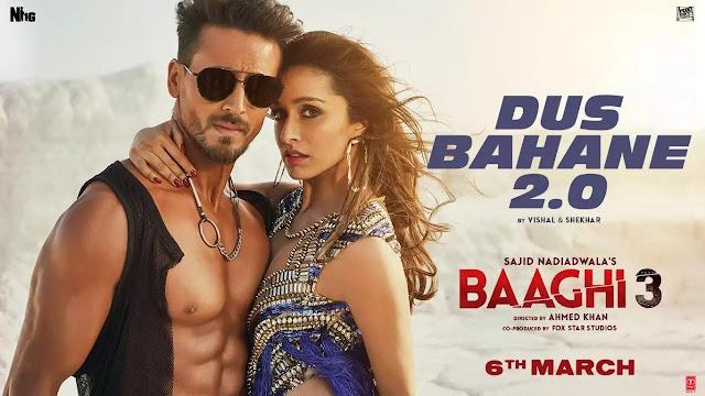 Dus Bahane 2.0 Lyrics - Baaghi 3 | Tiger Shroff , Shraddha Kapoor