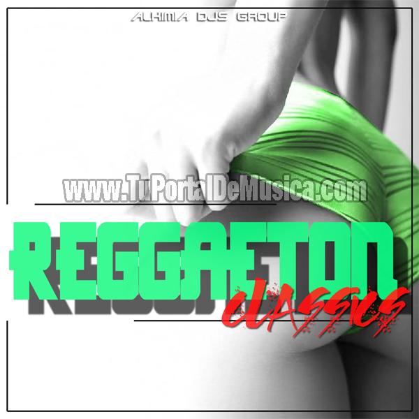 Alkimia Djs Group Especial Reggaeton Classic (2016)
