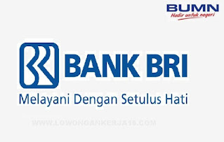 Lowongan Kerja BUMN Bank Rakyat Indonesia (BRI) Bulan September 2021