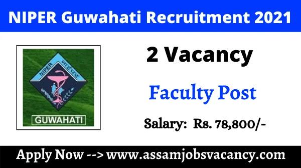 NIPER Guwahati Recruitment 2021