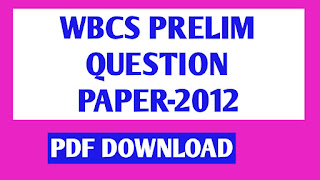 WBCS Preliminary Exam Solved Question Paper 2012
