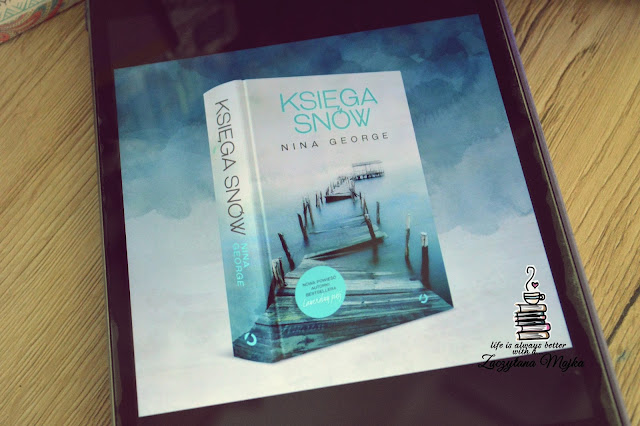 """Życie człowieka to suma wyborów - [przedpremierowo] recenzja książki #187 - Nina George """"Księga snów"""""""
