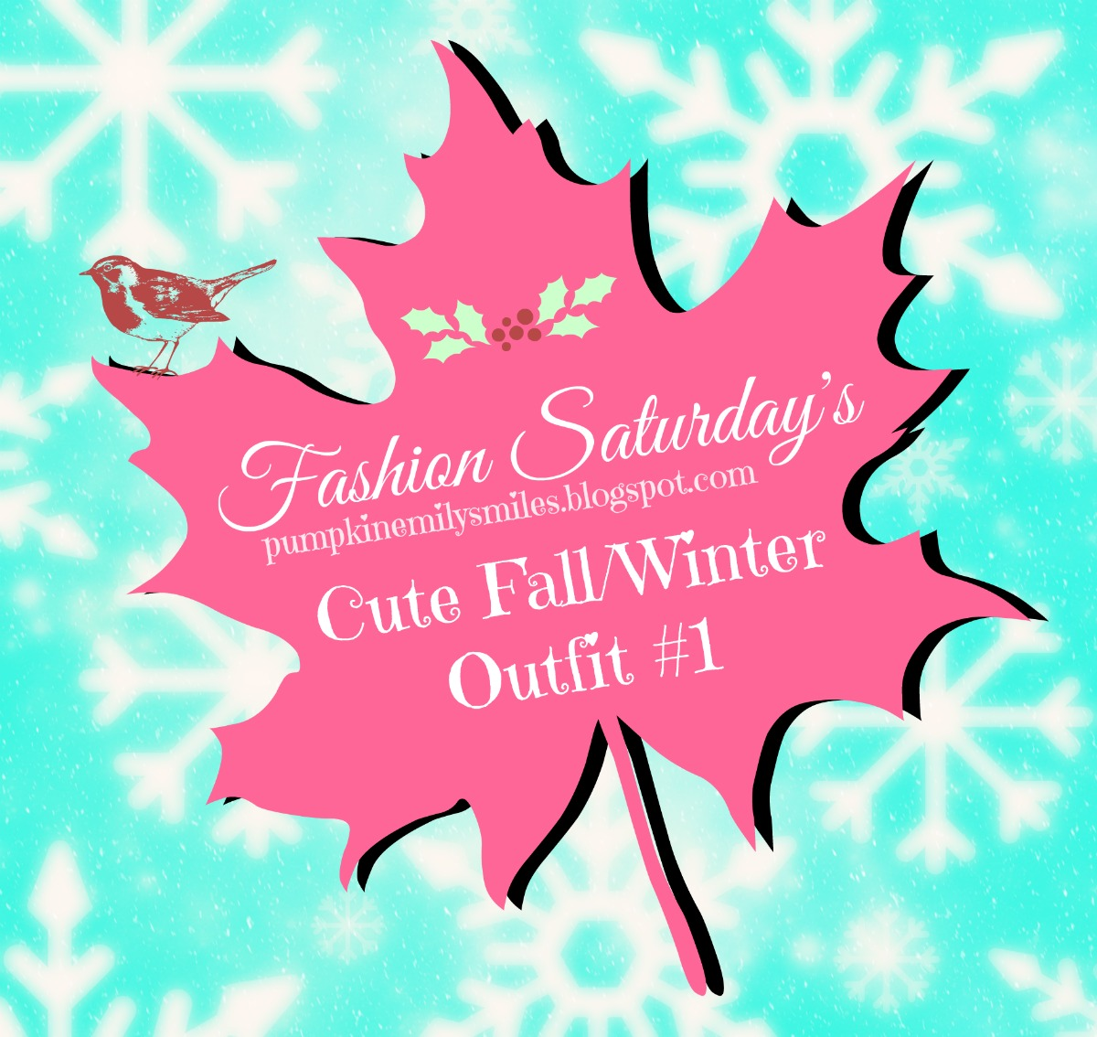 Cute Fall/Winter Outfit #1 Fashion Saturday's