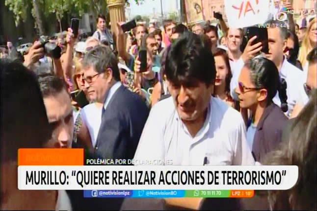 Evo Morales ha confirmado que es un terrorista confeso, si entra al país sera arrestado