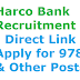 Harco Bank Recruitment 2019-Direct Link to Apply for 978 Clerk & Other Posts