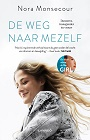 https://www.libris.nl/boek/?authortitle=nora-monsecour%2Fde-weg-naar-mezelf--9789401462341