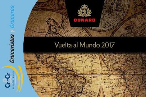 MUNDOMAR CRUCEROS LANZA EL NUEVO CATÁLOGO DE LA VUELTA AL MUNDO 2017 DE CUNARD LINE