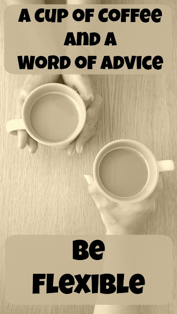 A Cup of Coffee and a Word of Advice - Be Flexible on Homeschool Coffee Break @ kympossibleblog.blogspot.com - Part of the 5 Days of Tips for Homeschool Parents blog hop hosted by The Schoolhouse Review Crew @ SchoolhouseReviewCrew.com