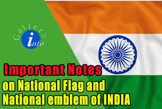 Notes on National Flag of India and National Emblem of India