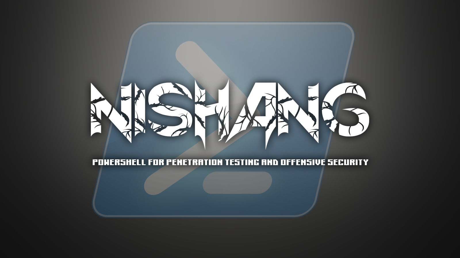 Nishang - PowerShell For Penetration Testing and Offensive Security