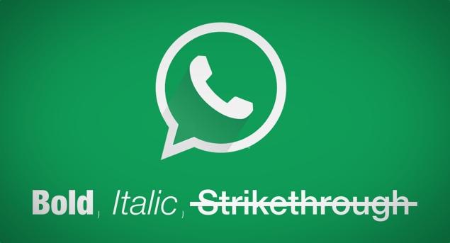 How to Get Bold, Italic, Strikethrough on Your WhatsApp