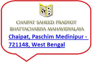 Chaipat Saheed Pradyot Bhattacharya Mahavidyalaya, Chaipat, Paschim Medinipur - 721148, West Bengal