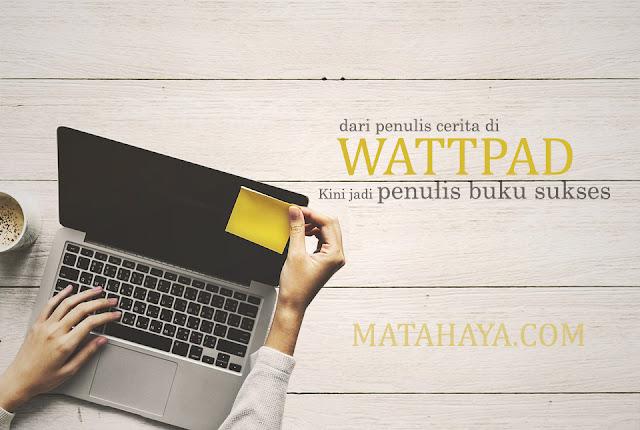 Dari Penulis Wattpad, Kini Menjadi Penulis Buku Sukses