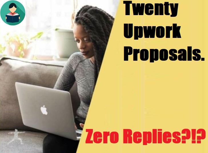 Twenty Upwork Proposals. Zero Replies?!?