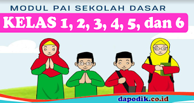 Modul Pembelajaran Daring dan Luring PAI Kelas 1, 2, 3, 4, 5 dan 6 Sekolah Dasar (SD)