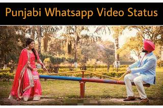 Punjabi Whatsapp Status Video Download