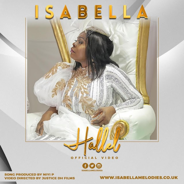 NEW MUSIC VIDEO:  HALLEL BY ISABELLA MELODIES || @ISABELLAMELODIE