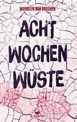 Neuerscheinungen im Juli 2019 #2 - Acht Wochen Wüste von Wendelin von Draanen