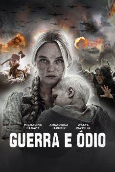 Guerra e Ódio Torrent - BluRay 720p/1080p Legendado