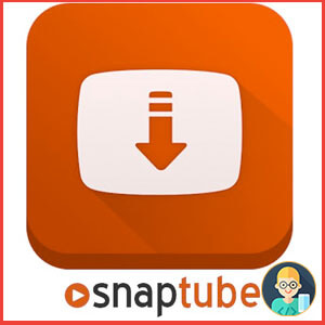 تحميل تطبيق سناب تيوب SnapTube 2020 للأندرويد لتنزيل الفيديوهات من اليوتيوب