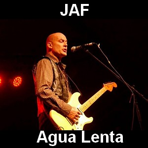 JAF - Agua Lenta