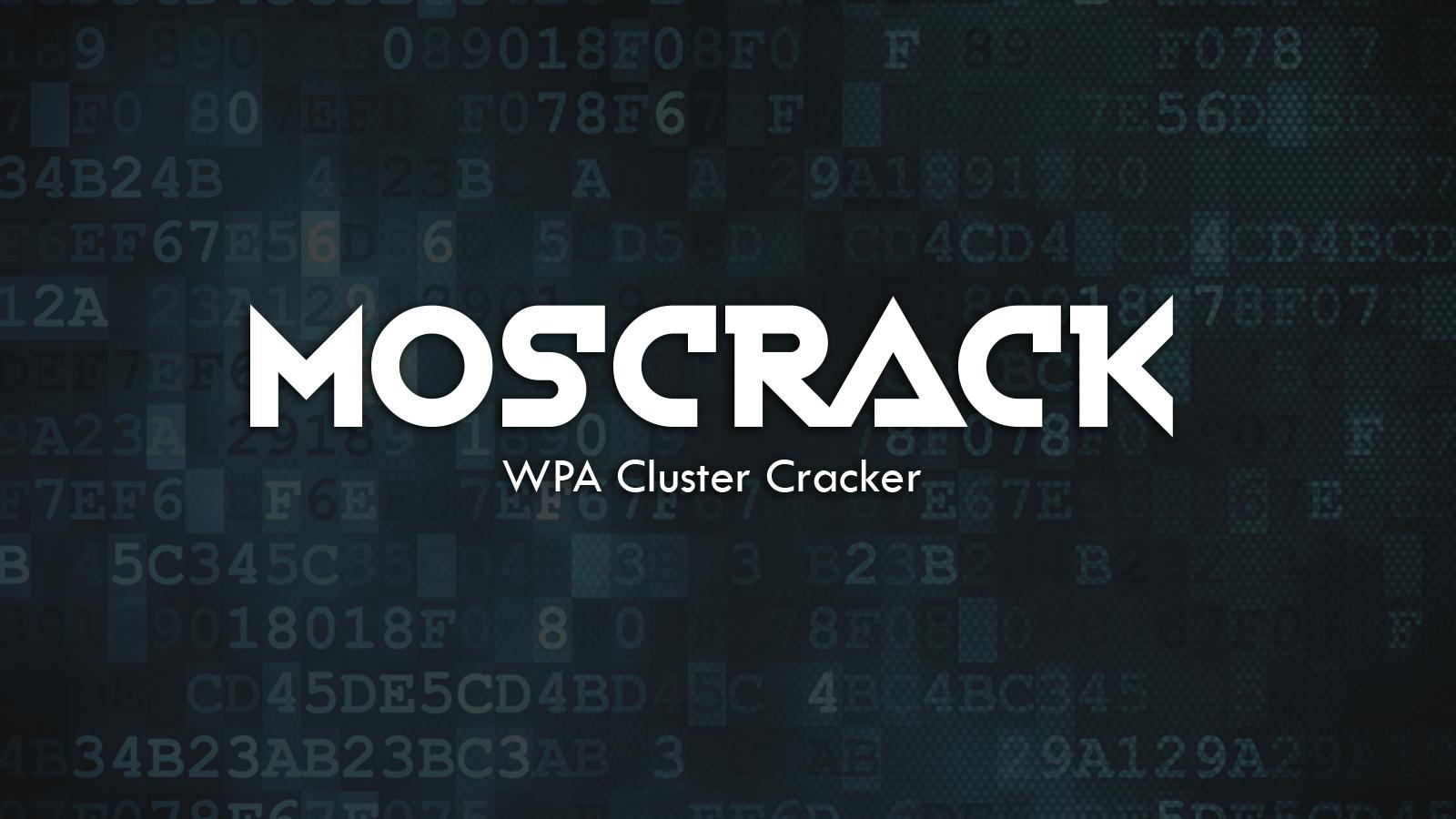 Moscrack - WPA Cluster Cracker