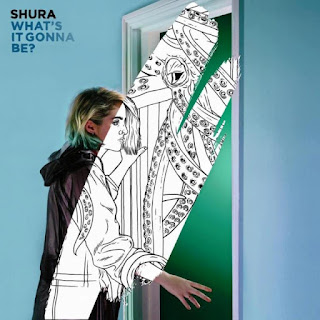Shura – What's It Gonna Be?