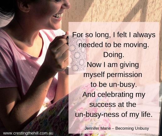 For so long, I felt I always needed to be moving. Doing. Now I'm giving myself permission to be un-busy. #unbusy #lifequotes