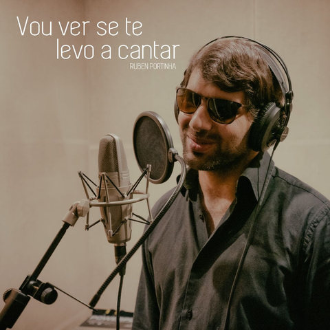"""Vou ver se te levo a cantar"" de Ruben Portinha, com lançamento previsto para setembro."