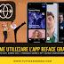 Come utilizzare l'app REFACE apk gratis senza complicazioni e mod