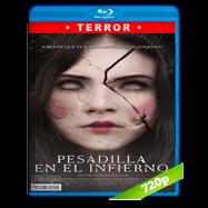 Pesadilla en el infierno (2018) BRRip 720p Audio Dual Latino-Ingles