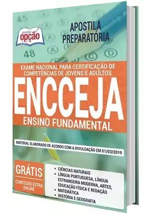 Garanta já sua Apostila Preparatória para o próximo concurso público para Exame Nacional para Certificação de Competências de Jovens e Adultos - ENCCEJA, para Ensino Fundamental.
