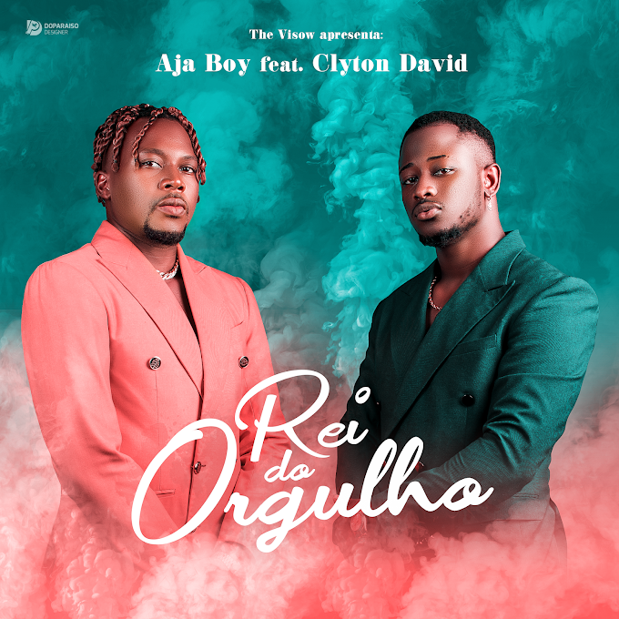 Ajay boy ft Cleyton David - Rei de orgulho (The Visow Beats) ( 2021 ) [DOWNLOAD]