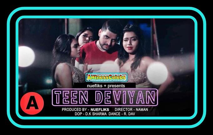 Teen Deviyaan (2021) - Nuefliks Hindi Full Length Feature Film