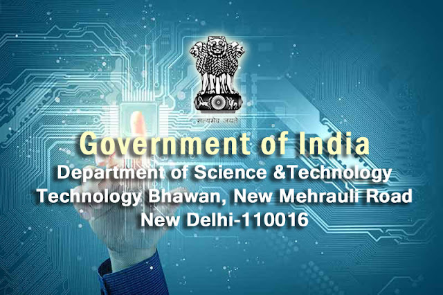 Government of India Ministry of Science & Technology Department of Science &Technology Technology Bhawan, New Mehrauli Road New Delhi-110016