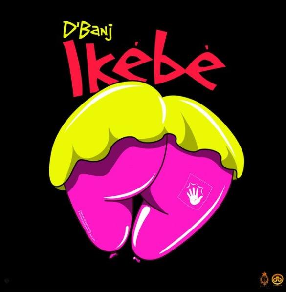[Music] D'banj – 'Ikebe'