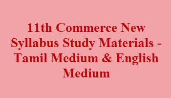 Latest 11th Commerce Study Materials - Tamil Medium