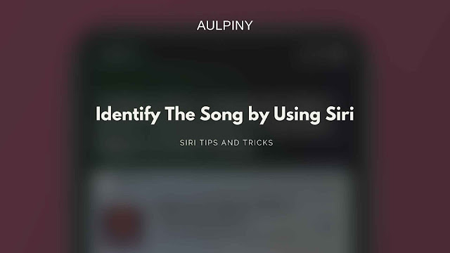 Identifying song by using siri