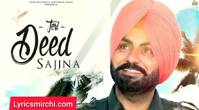 Teri Deed Sajjna Song Lyrics | Daljeet Dhaleria | Latest Punjabi Song 2020